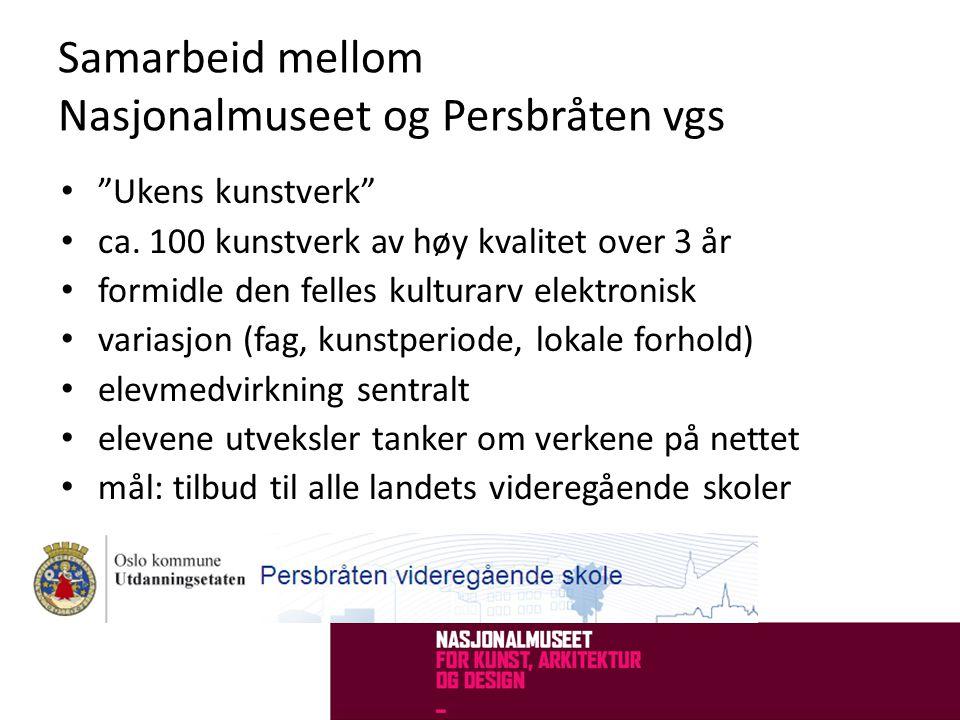 Samarbeid mellom Nasjonalmuseet og Persbråten vgs