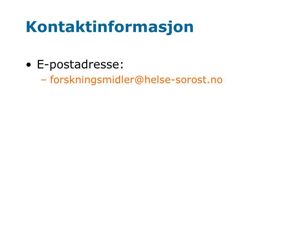 Kontaktinformasjon E-postadresse: forskningsmidler@helse-sorost.no