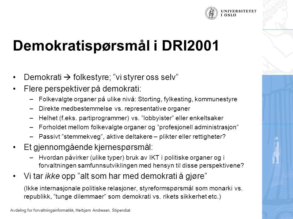 Demokratispørsmål i DRI2001