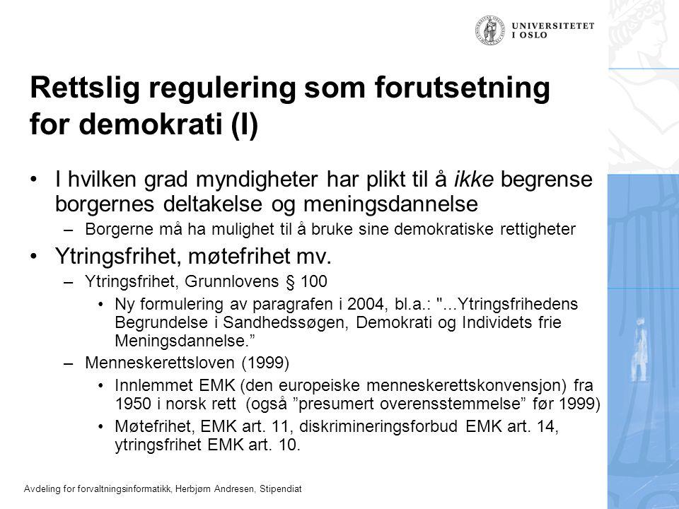 Rettslig regulering som forutsetning for demokrati (I)
