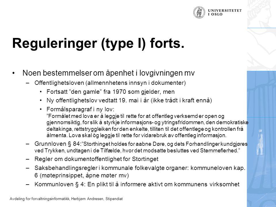 Reguleringer (type I) forts.