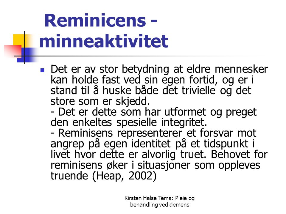 Reminicens - minneaktivitet