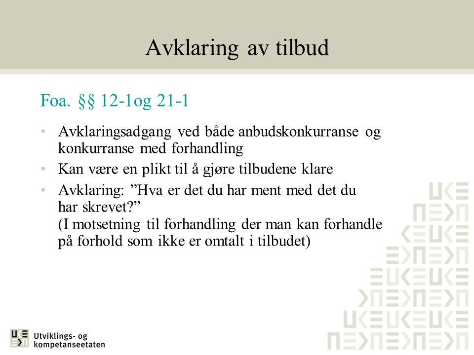 Avklaring av tilbud Foa. §§ 12-1og 21-1