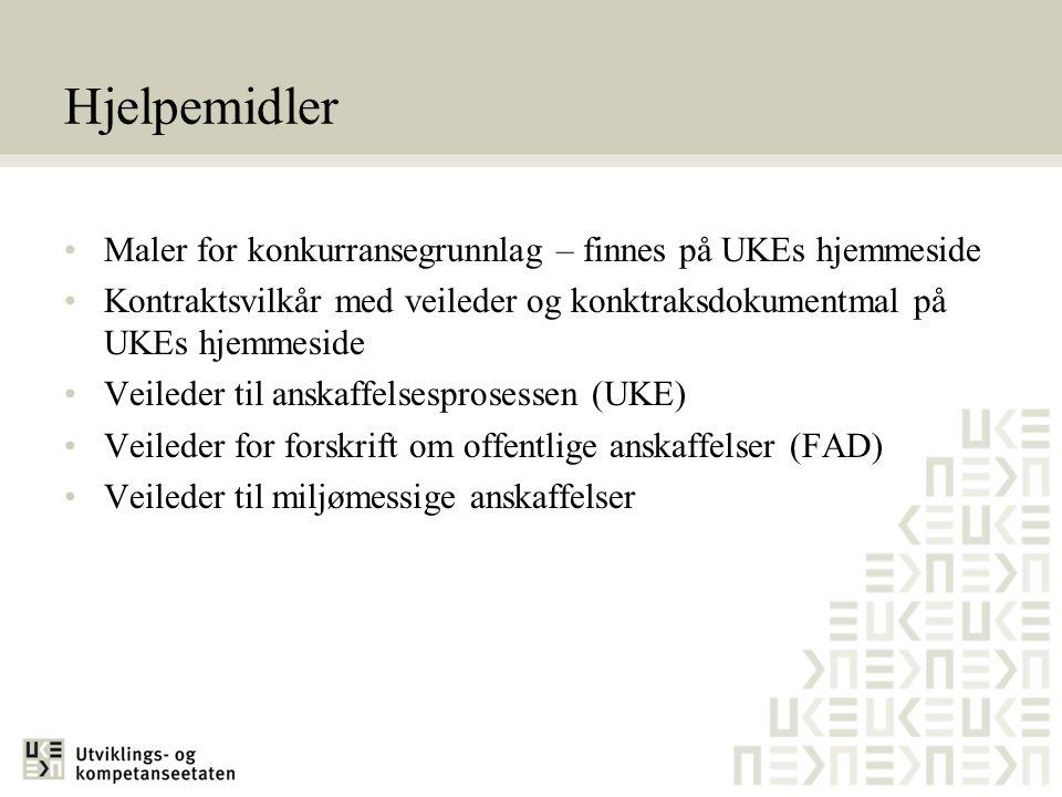 Hjelpemidler Maler for konkurransegrunnlag – finnes på UKEs hjemmeside