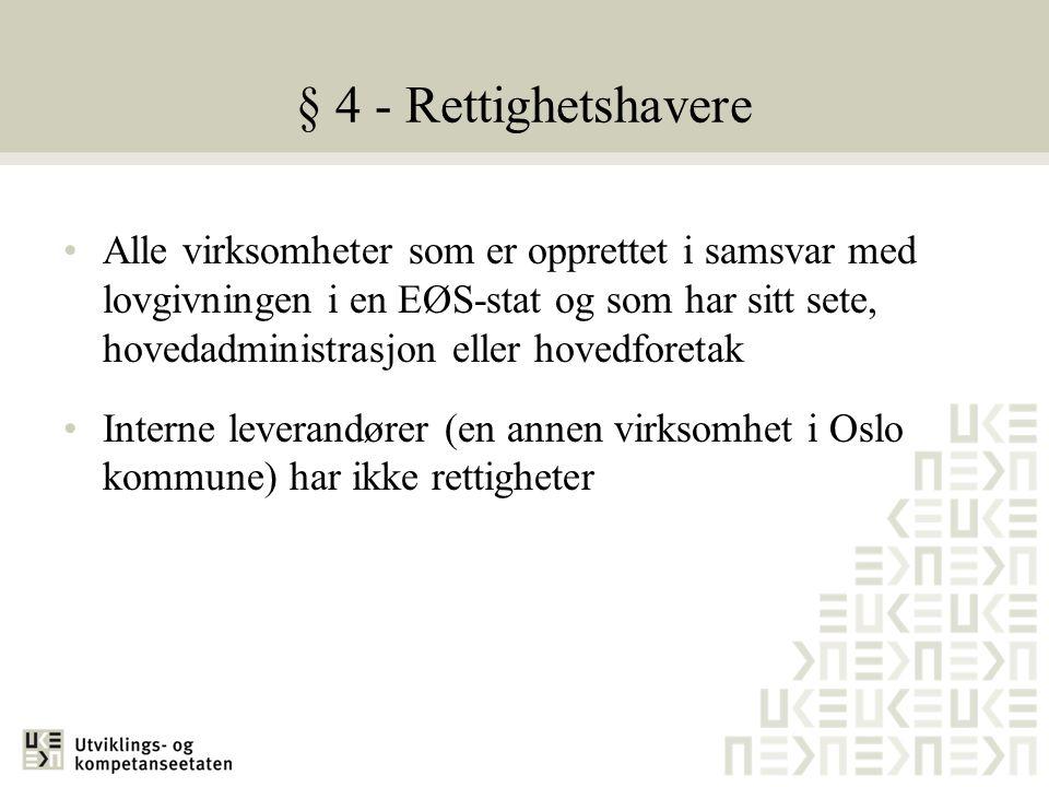 § 4 - Rettighetshavere