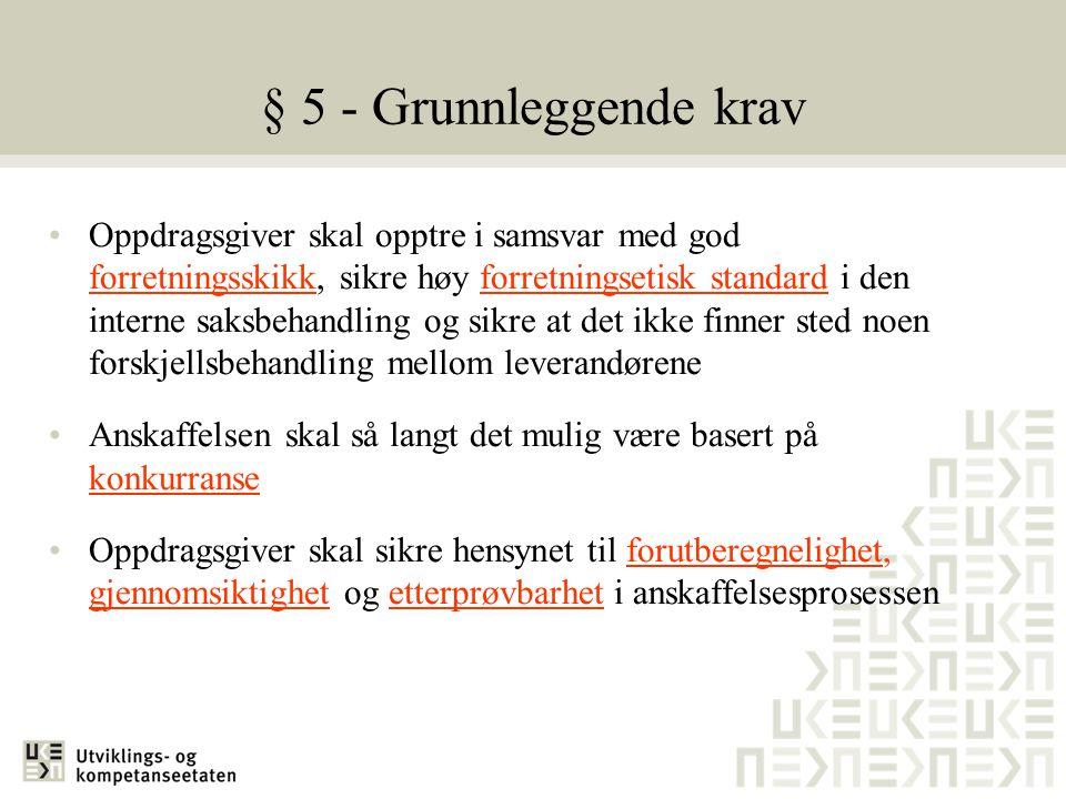 § 5 - Grunnleggende krav