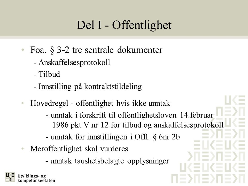Del I - Offentlighet Foa. § 3-2 tre sentrale dokumenter