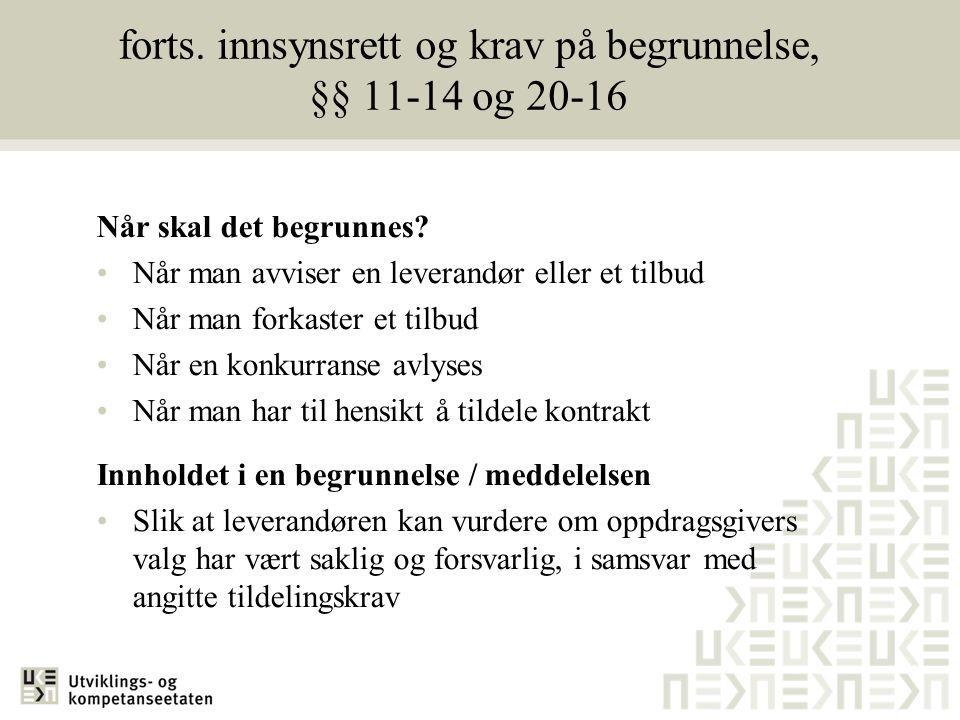 forts. innsynsrett og krav på begrunnelse, §§ 11-14 og 20-16