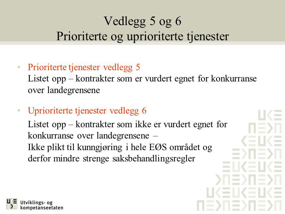 Vedlegg 5 og 6 Prioriterte og uprioriterte tjenester