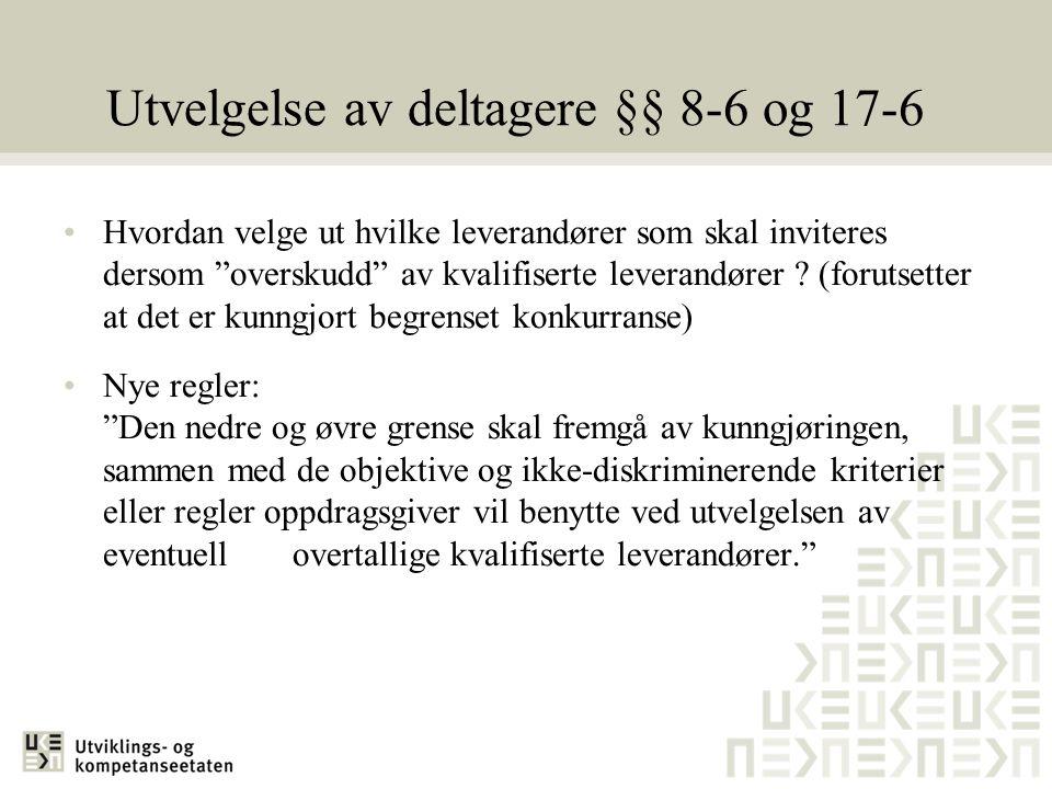 Utvelgelse av deltagere §§ 8-6 og 17-6