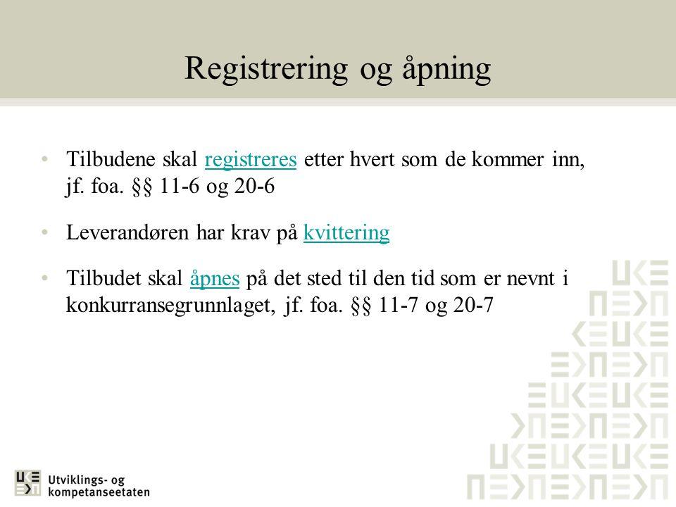Registrering og åpning