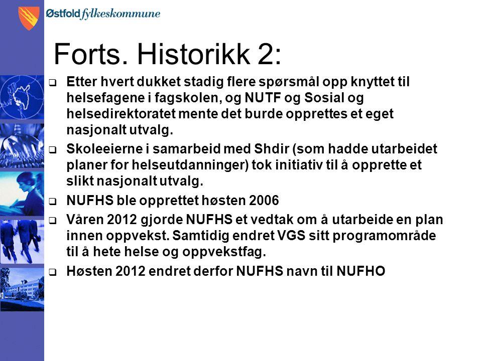 Forts. Historikk 2: