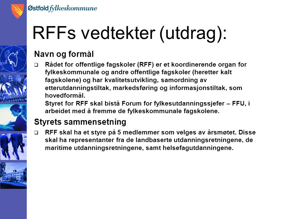 RFFs vedtekter (utdrag):