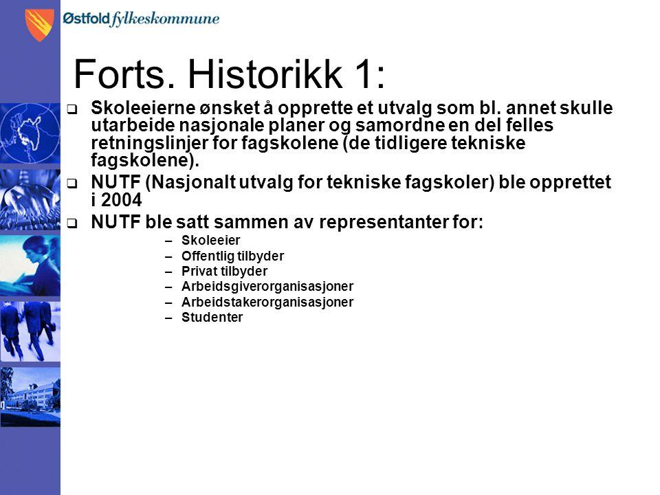 Forts. Historikk 1: