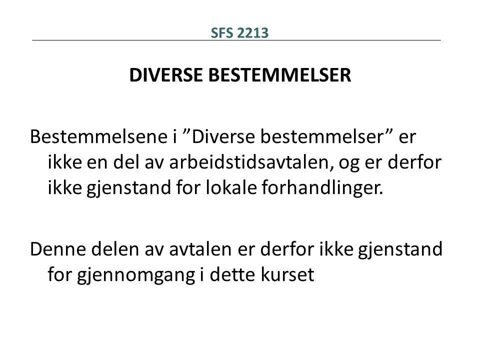 SFS 2213 DIVERSE BESTEMMELSER.