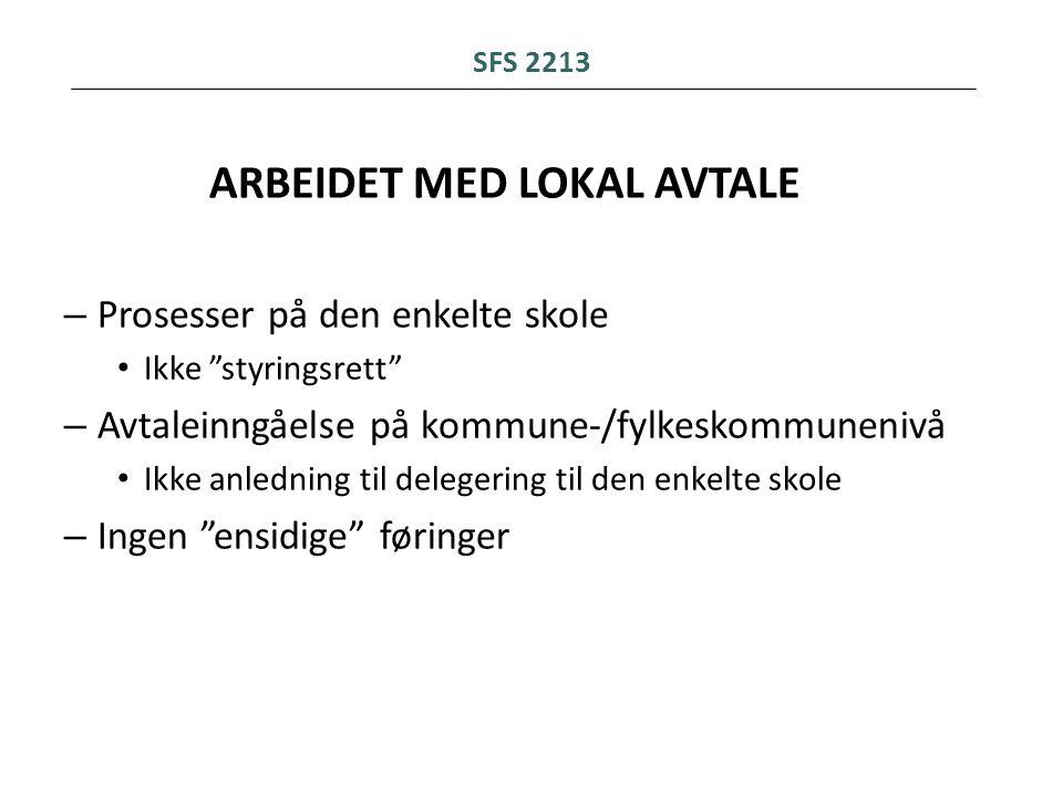 ARBEIDET MED LOKAL AVTALE