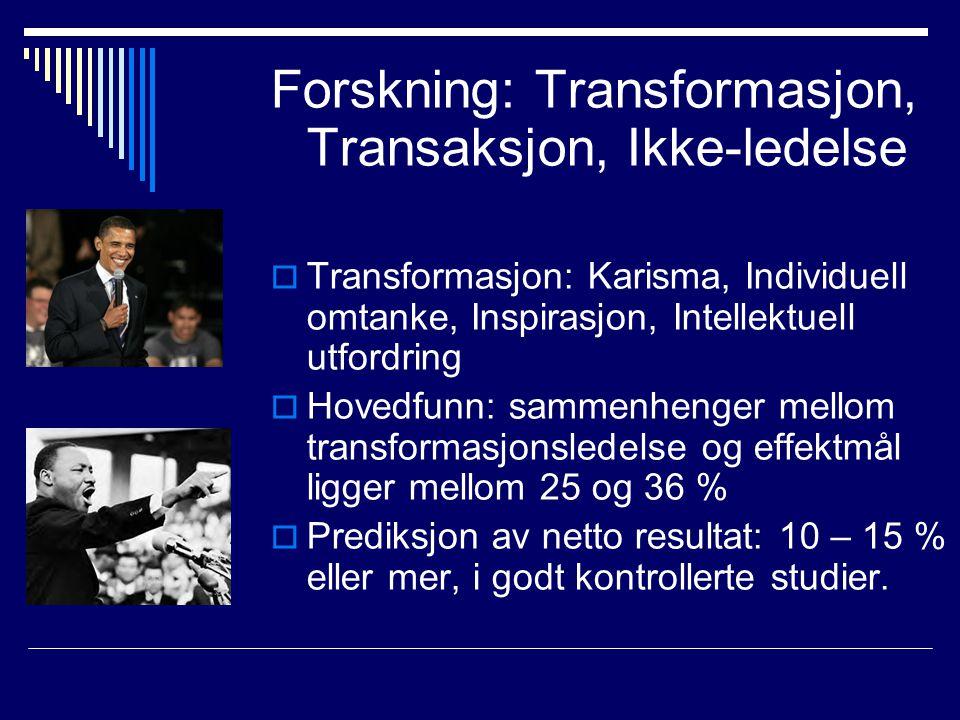 Forskning: Transformasjon, Transaksjon, Ikke-ledelse