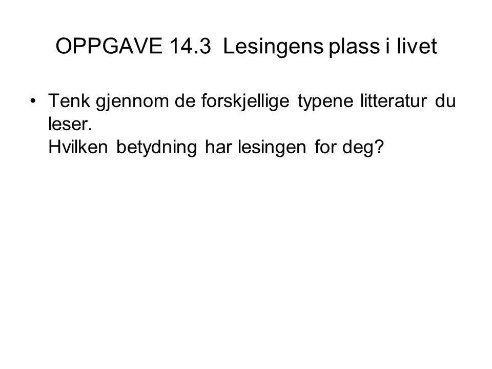 OPPGAVE 14.3 Lesingens plass i livet