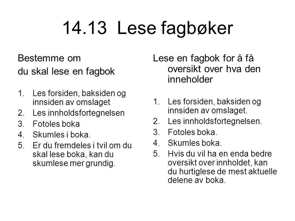 14.13 Lese fagbøker Bestemme om du skal lese en fagbok