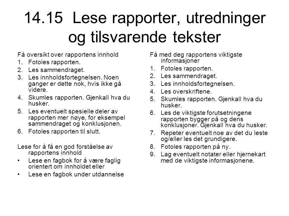14.15 Lese rapporter, utredninger og tilsvarende tekster