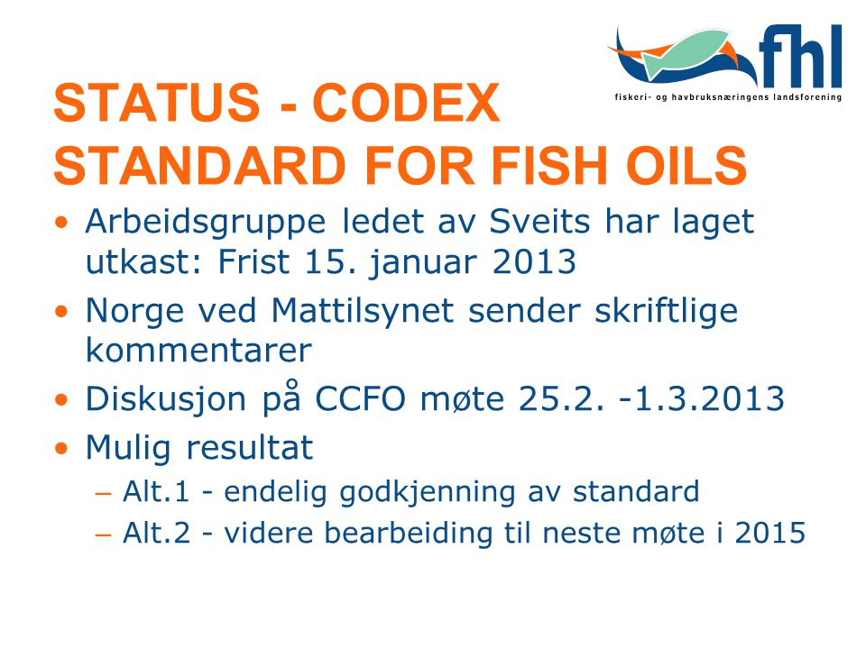 STATUS - CODEX STANDARD FOR FISH OILS