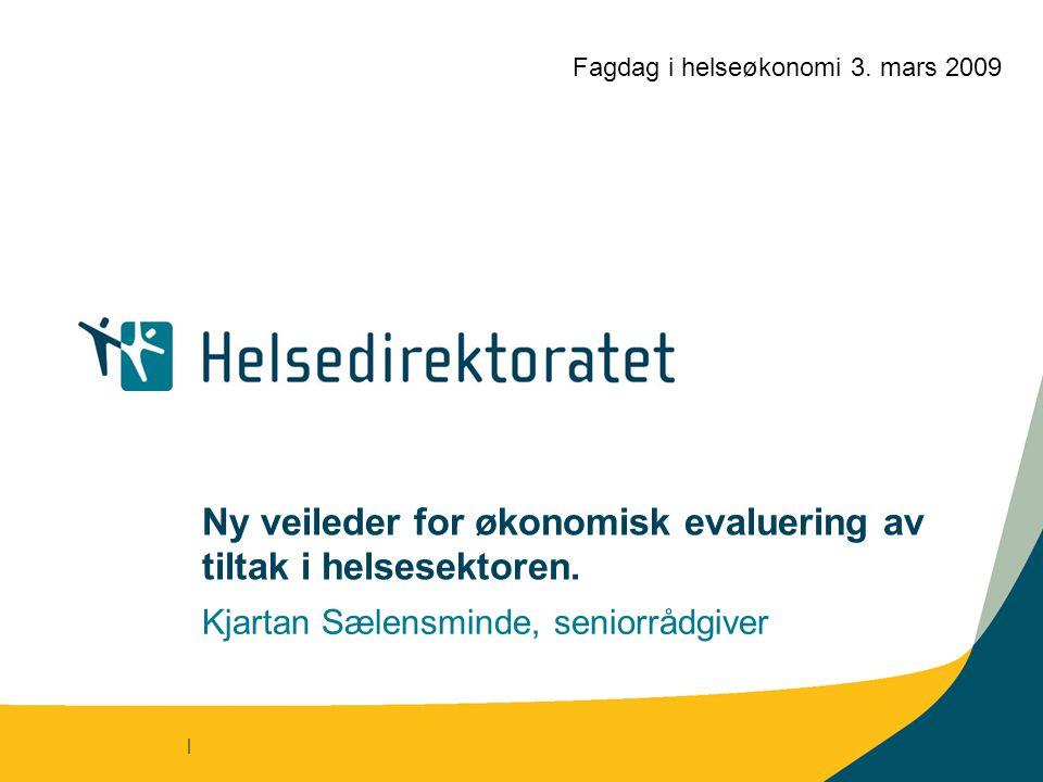 Ny veileder for økonomisk evaluering av tiltak i helsesektoren.