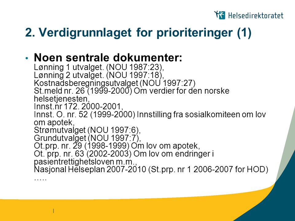 2. Verdigrunnlaget for prioriteringer (1)