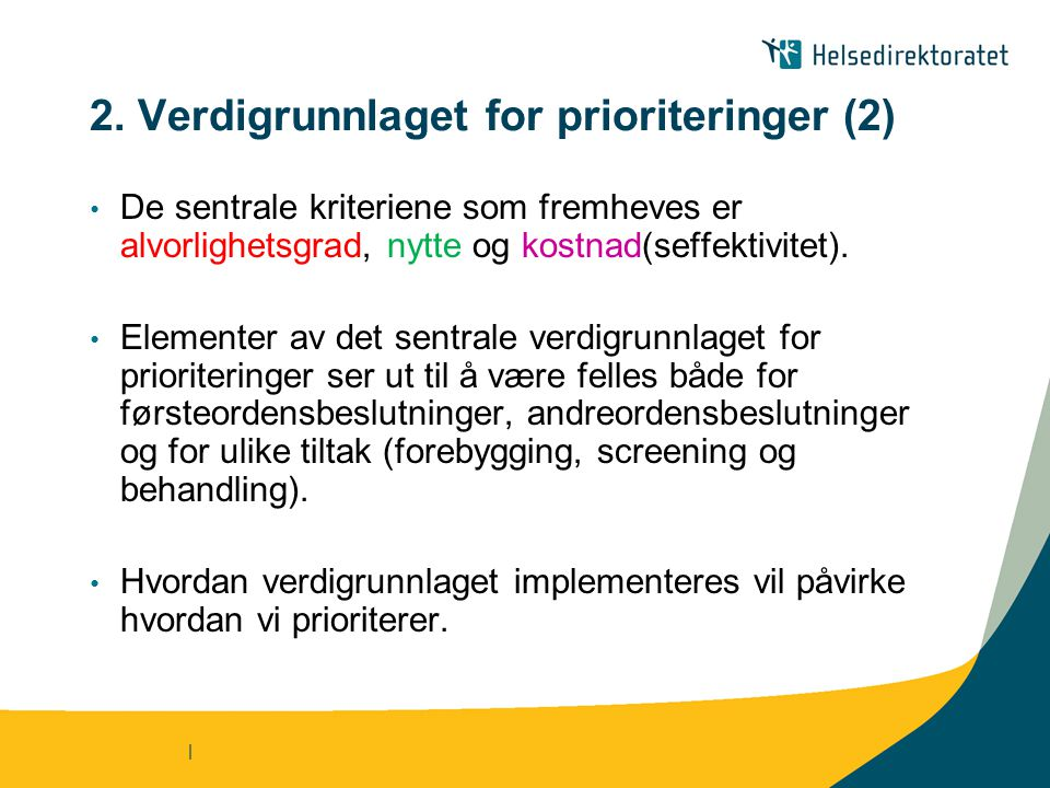 2. Verdigrunnlaget for prioriteringer (2)