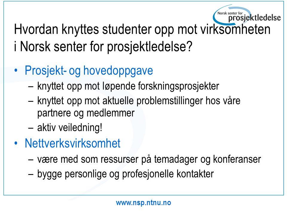 Hvordan knyttes studenter opp mot virksomheten i Norsk senter for prosjektledelse