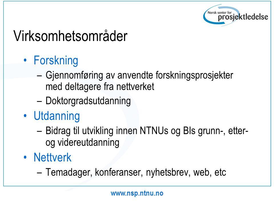 Virksomhetsområder Forskning Utdanning Nettverk