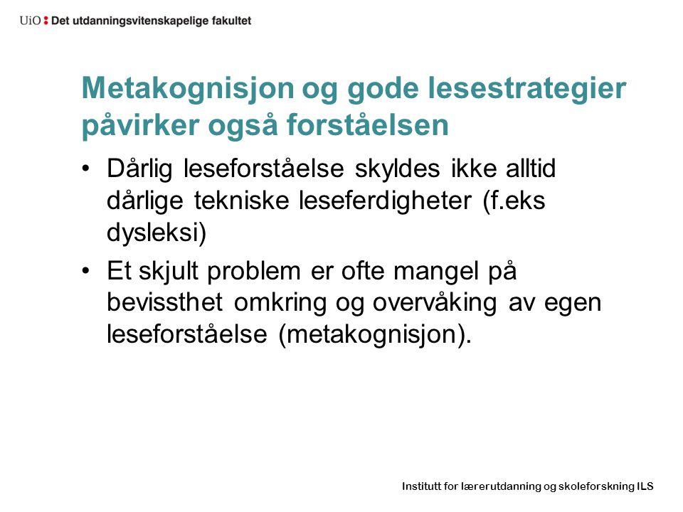 Metakognisjon og gode lesestrategier påvirker også forståelsen