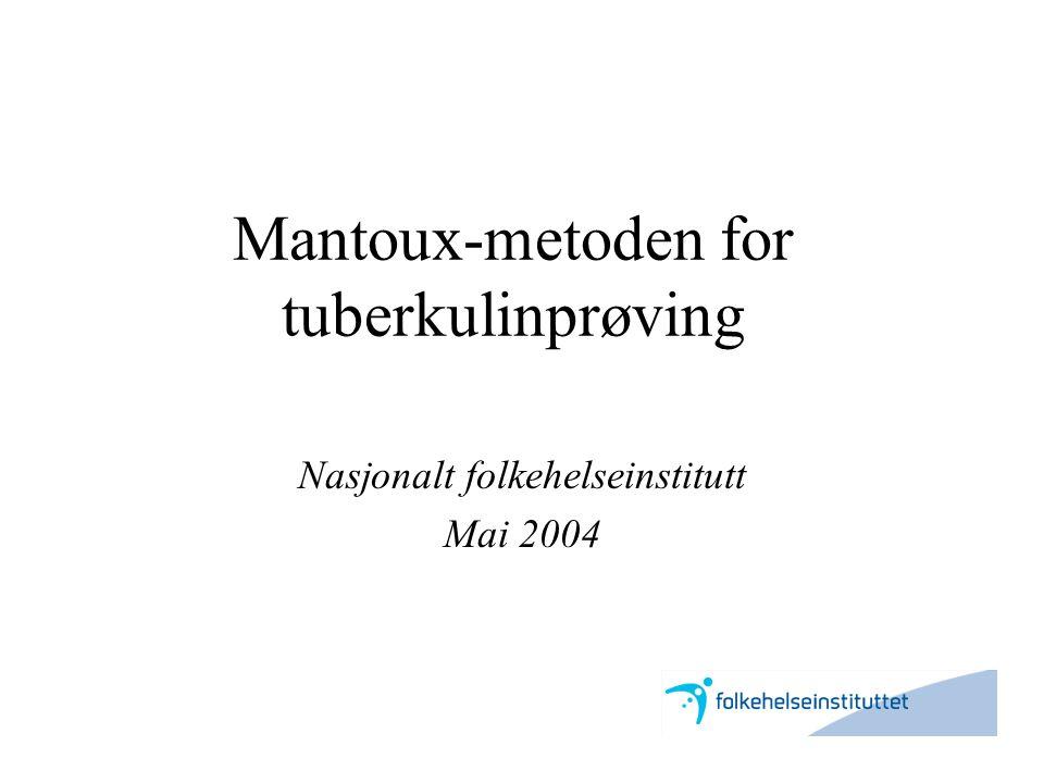 Mantoux-metoden for tuberkulinprøving