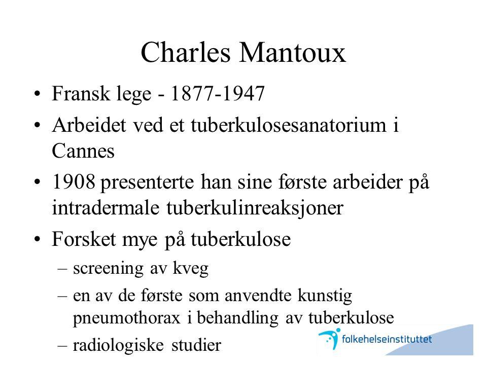 Charles Mantoux Fransk lege - 1877-1947