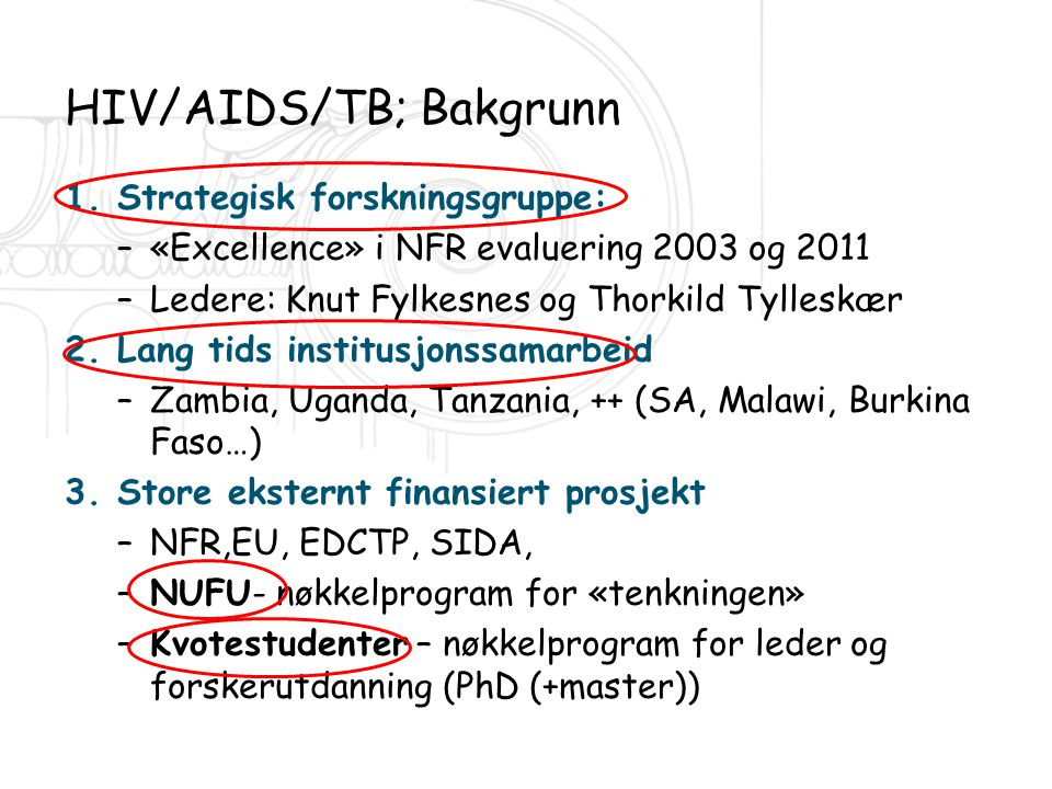HIV/AIDS/TB; Bakgrunn