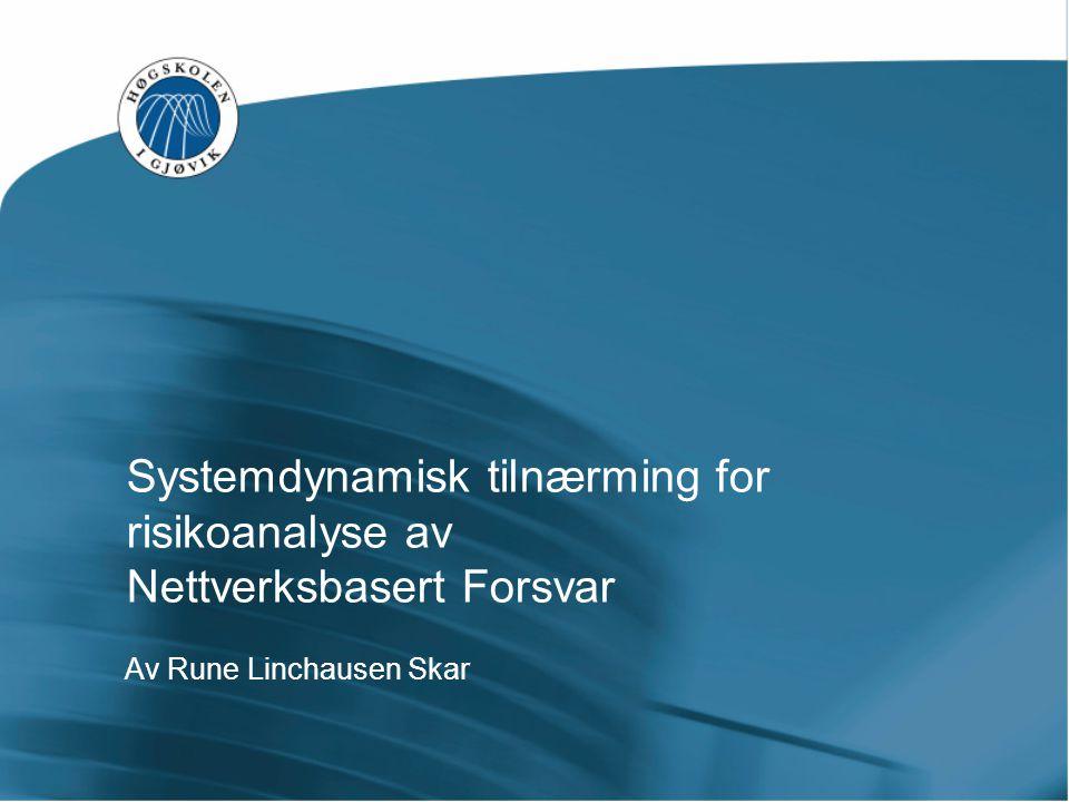 Systemdynamisk tilnærming for risikoanalyse av Nettverksbasert Forsvar