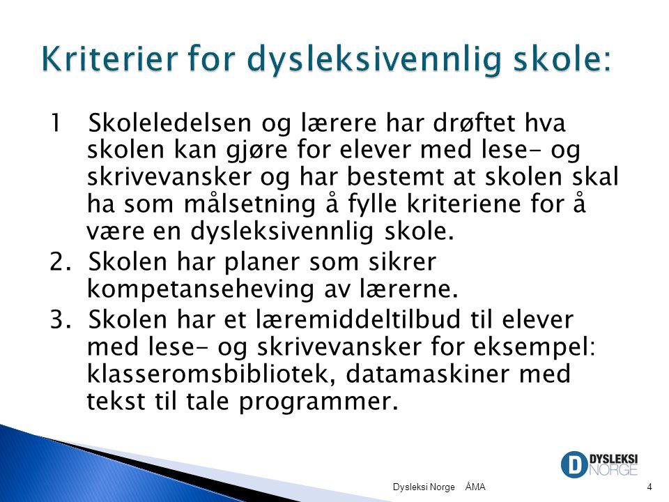 Kriterier for dysleksivennlig skole: