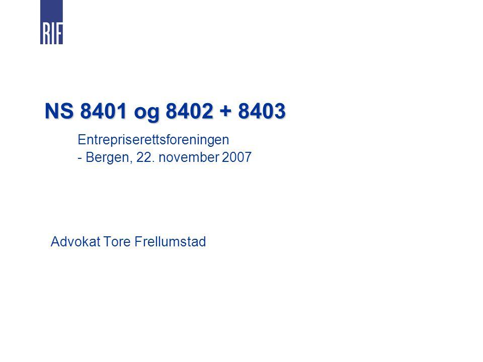 NS 8401 og 8402 + 8403. Entrepriserettsforeningen. - Bergen, 22