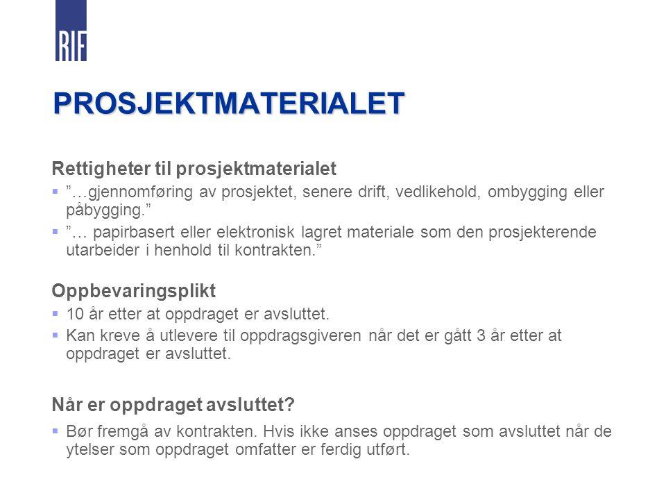 PROSJEKTMATERIALET Rettigheter til prosjektmaterialet