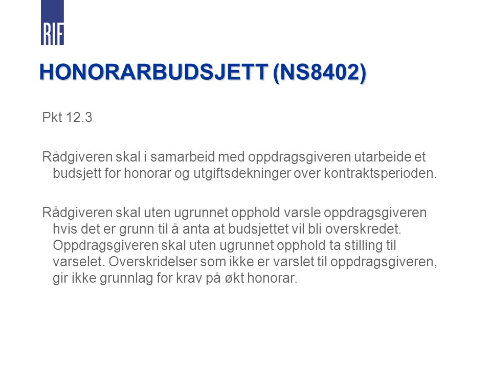 HONORARBUDSJETT (NS8402) Pkt 12.3