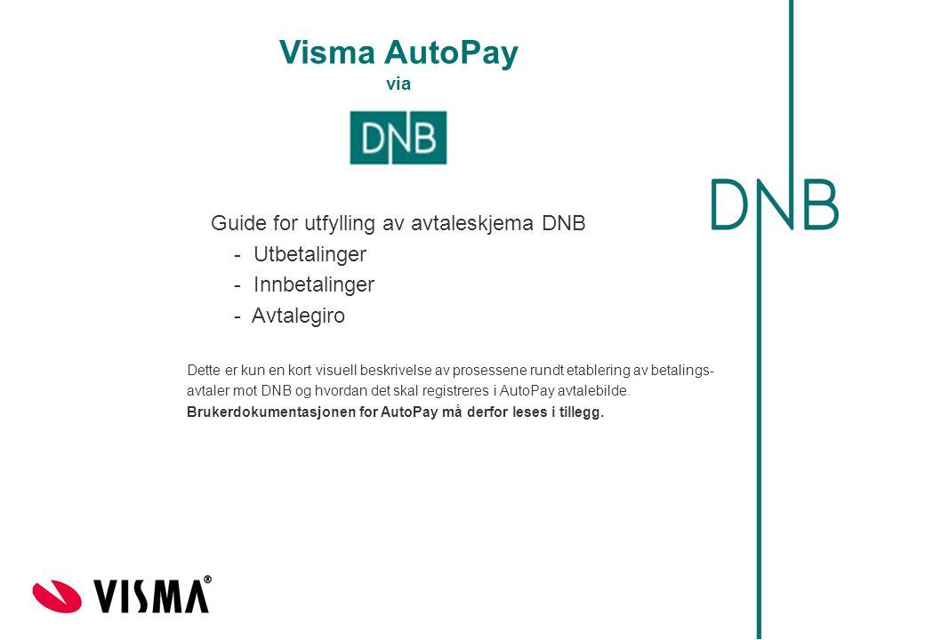 Visma AutoPay via Guide for utfylling av avtaleskjema DNB