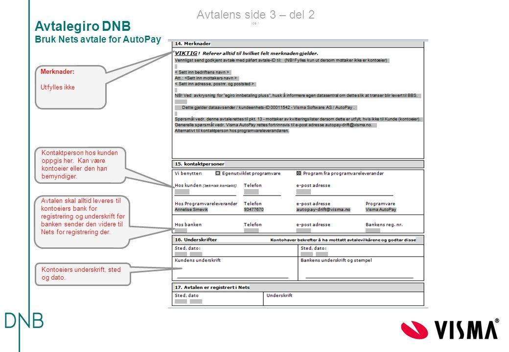 Avtalegiro DNB Bruk Nets avtale for AutoPay