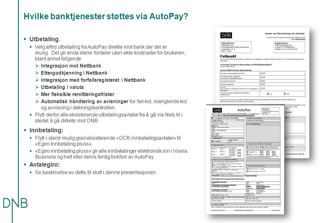 Hvilke banktjenester støttes via AutoPay