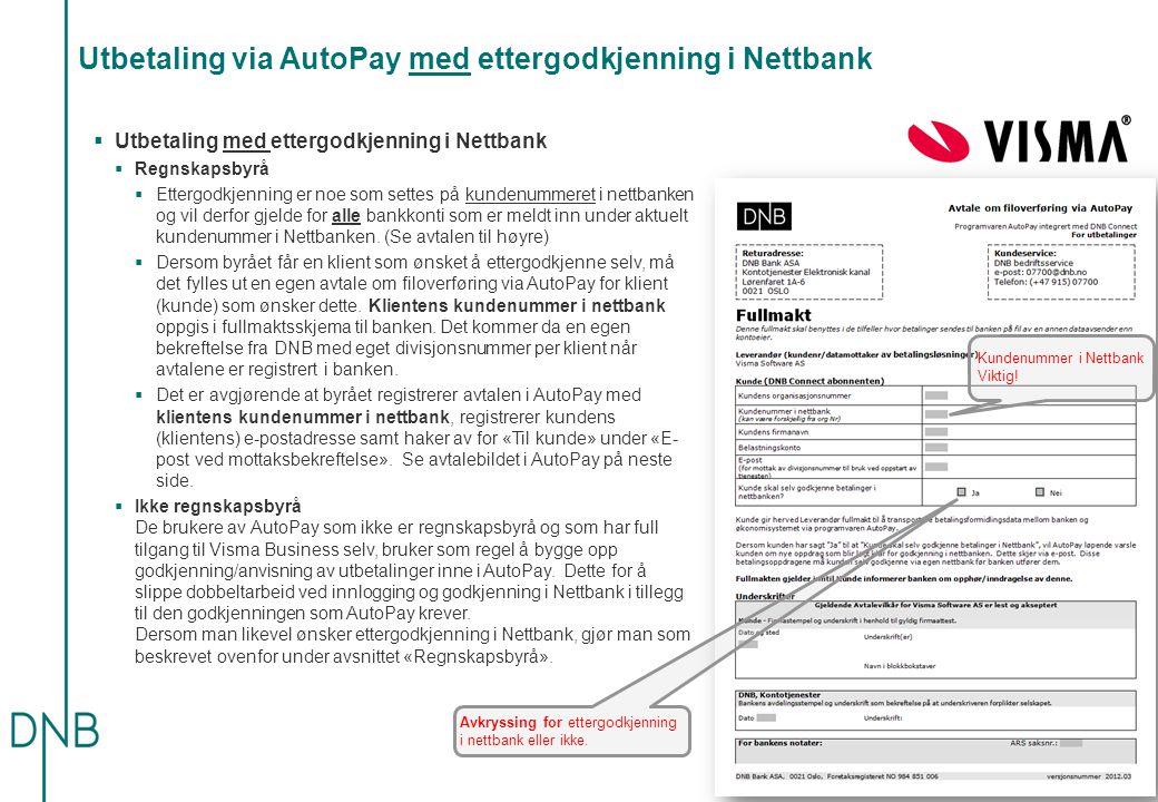 Utbetaling via AutoPay med ettergodkjenning i Nettbank