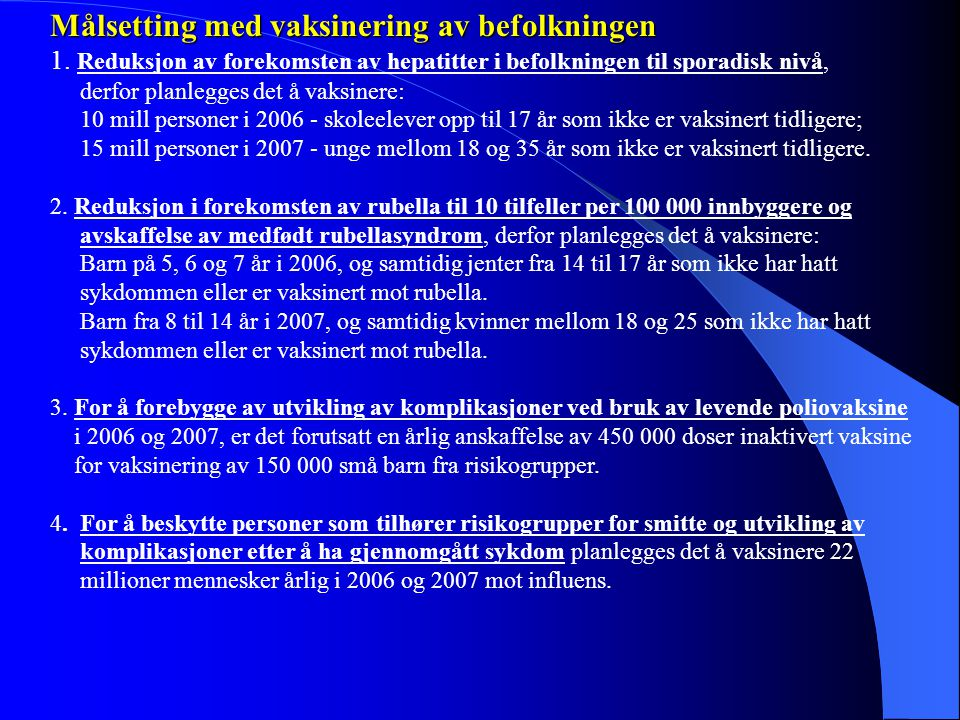 Målsetting med vaksinering av befolkningen
