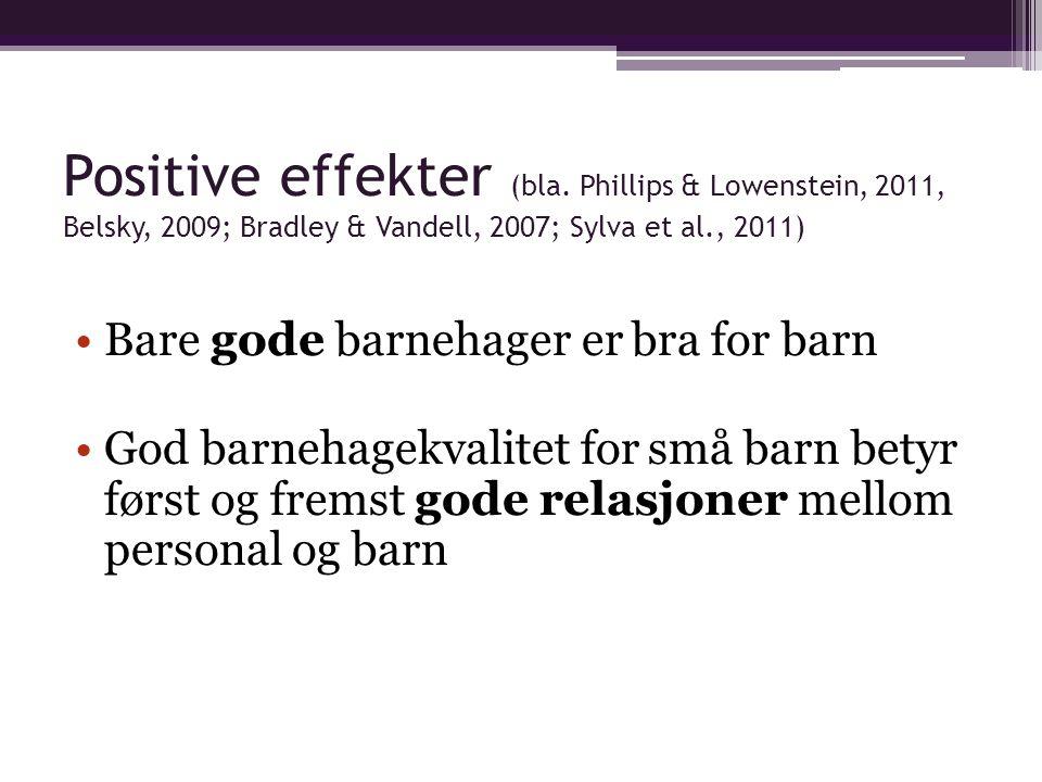 Positive effekter (bla