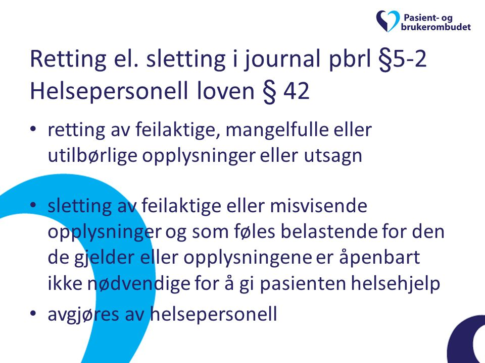 Retting el. sletting i journal pbrl §5-2 Helsepersonell loven § 42