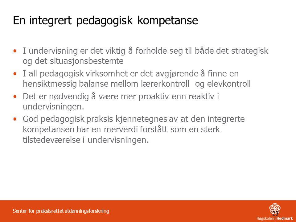 En integrert pedagogisk kompetanse