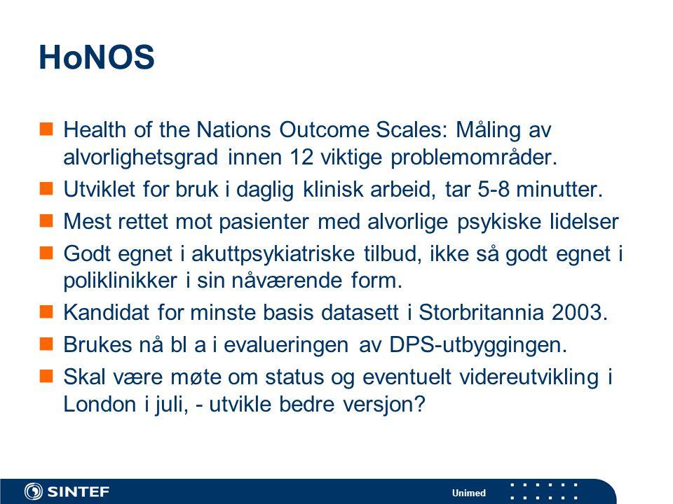 HoNOS Health of the Nations Outcome Scales: Måling av alvorlighetsgrad innen 12 viktige problemområder.