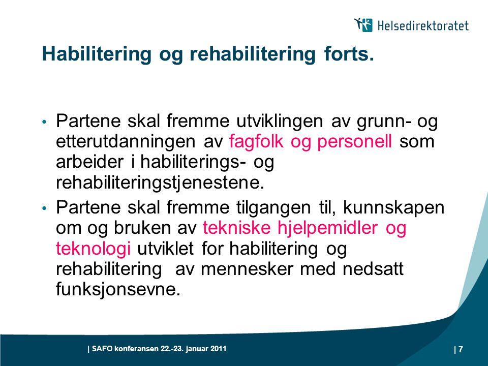 Habilitering og rehabilitering forts.