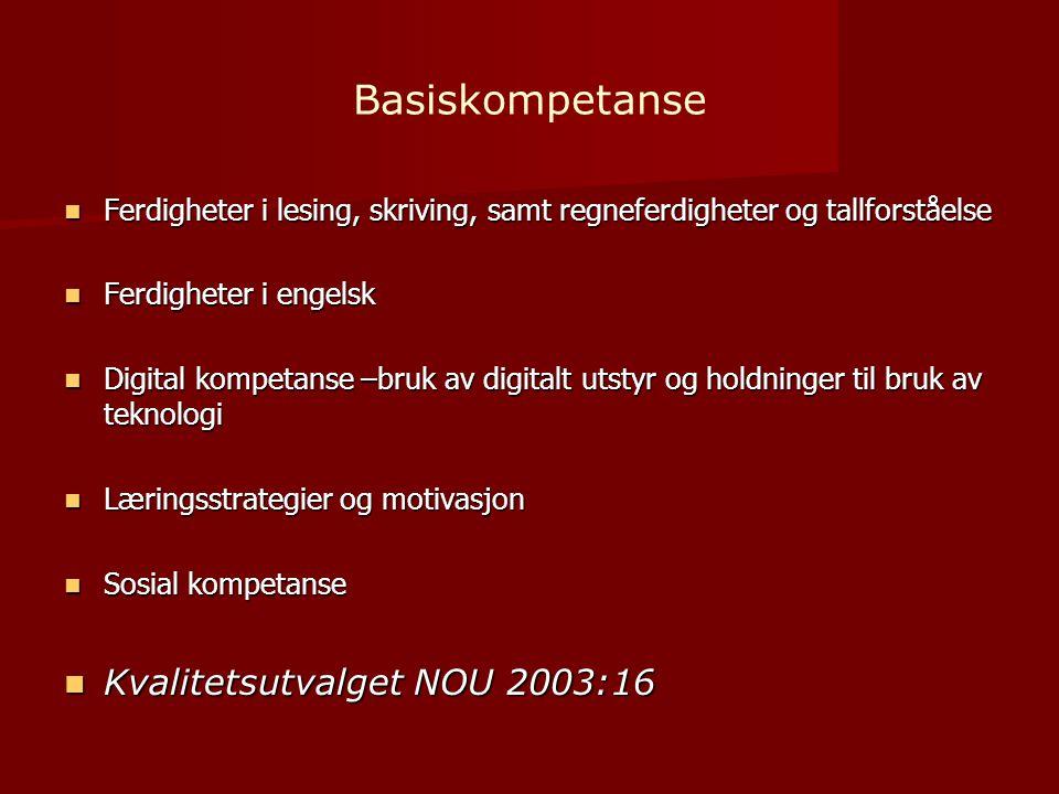 Basiskompetanse Kvalitetsutvalget NOU 2003:16